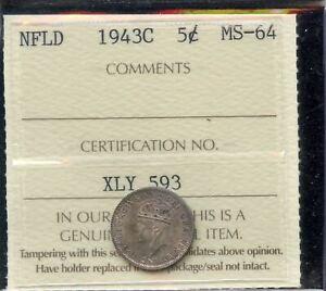 1943c Newfoundland Five Cents - ICCS MS-64 - A Real Gem