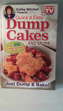 Cathy Mitchell Presents, Quick and Easy Dump Cakes! : AS SEEN ON TV