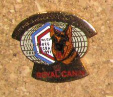 D17 PIN PINBACK ANIMAL CHIEN DOG PATOU NO10 ROYAL CANIN BERGER ALLEMAND