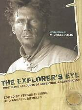 The Explorer's Eye: First-Hand Accounts of Adventure and Exploration, , New Book