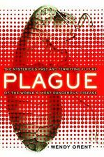 Plague: The Mysterious Past and Terrifying Future of the World's Most-ExLibrary
