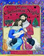 On That Christmas Night by Mary Joslin (2005, Paperback)