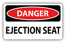 """Danger Ejection Seat Sign Warning Car Bumper Sticker Decal 6"""" x 4"""""""