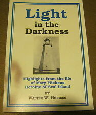 Light In the Darkness Life of Mary Hichens Sea Island WALTER HICHENS Signed