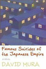 Famous Suicides of the Japanese Empire by David Mura (2008, Paperback)