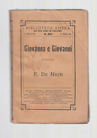 BIBLIOTECA AMENA-F. DE NION-GIOVANNA E GIOVANNI-1911-ABELA CARBONERIA-L3055