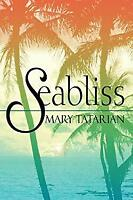 Seabliss Paperback Mary Tatarian