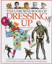 The Usborne Book of Dressing Up (How to Make)