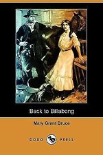 Back to Billabong by Mary Grant Bruce (2008, Paperback)