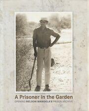 NELSON MANDELLA -PRISONER IN THE GARDEN **VERY GOOD COPY**