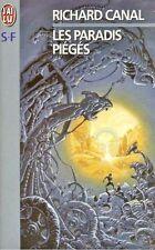 Les paradis piégés // Richard CANAL // Science fiction // 1ère Edition
