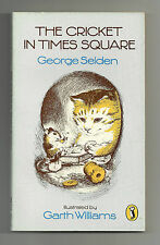 GEORGE SELDEN - THE CRICKET IN TIMES SQUARE PUFFIN P/B 1982