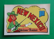 "VINTAGE ORIGINAL 1948 SOUVENIR ""WELCOME PARDNER"" NEW MEXICO TRAVEL DECAL ART"