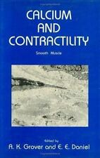 Contemporary Biomedicine Ser.: Calcium and Contractility : Smooth Muscle 5...