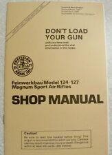 Beeman Feinwerkbau FWB 124 127 Magnum Sport Air Rifle SHOP MANUAL