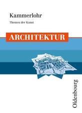 Kammerlohr - Themen der Kunst / Architektur von Otto Kammerlohr (2011, Taschenbuch)