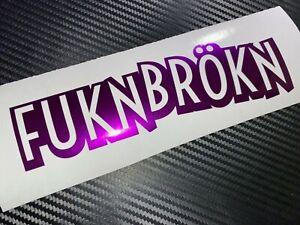 PURPLE Shimmer Metal Fuknbrokn Car Sticker Decal VDUB Drift Modded Funny German