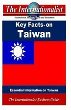 Key Facts on Taiwan : Essential Information on Taiwan by Patrick Nee (2014,...