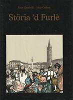 LIBRO RARO • Storia 'd Furlè La Storia di Forlì Forli FC zambelli grifoni 1985
