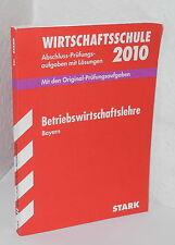 Stark - Wirtschaftsschule Betriebswirtschaftslehre - 2010