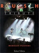 Rush Tribute by Robert Telleria (2001, Paperback)