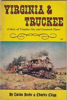 VIRGINIA & TRUCKEE RAILROAD by Lucius Beebe & Charles Clegg, 1963 Book / b6