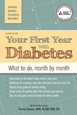 DIABETES HEALTH: Your First Year with Diabetes: What to Do, Month by Month 2014