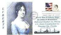 DOLLY MADISON Liberty Ship named: White House First Lady Portrait First Day PM