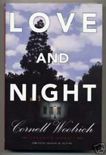 Cornell Woolrich LOVE AND NIGHT First Edition Short Stories New in dj!