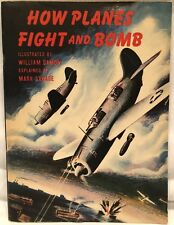 How Planes Fight and Bomb by William Damon & Mark Savage (Rare, VG, 1943 Copy)