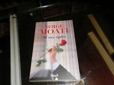 Trente ans après - Serge Moati