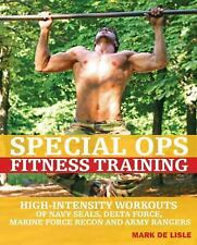 Special Ops Fitness Training High-Intensity Workouts of Navy Seals Hard Cover