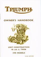 Triumph Owner's Handbook Boneville Tiger 650 T120 TR6 1970 Manual USA new