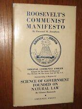Roosevelt's Communist Manifesto by Emanuel M Josephson HC/DJ Chedney Press 1955