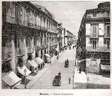 MESSINA: Via Garibaldi. Sicilia.Sicily.Trinacria. Stampa Antica.Certificato.1892