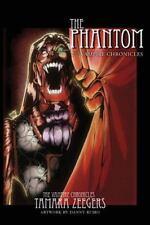 Vampire Chronicles: The Phantom : 2nd Vampire Chronicles by Tamara Zeegers...