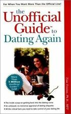 Unofficial Guides: The Unofficial Guide to Dating Again by Tina Tessina...