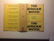 The African Witch by Joyce Cary: Gollancz 1936, signed 1st in original DJ- fine