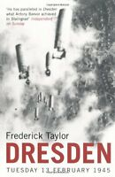 Dresden: Tuesday, 13 February, 1945,Frederick Taylor