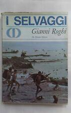 I selvaggi, Gianni Roghi, De Donato editore, 1967 (prima edizione)