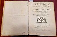 1737 - ED. VENETE - SEGNERI, Paolo. L'INCREDULO SENZA SCUSA. - PERGAMENA
