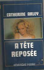 A tête reposée - Catherine Arley - Suspense poche