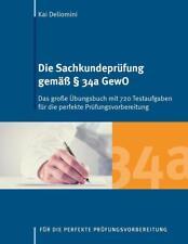 Die Sachkundeprüfung gemäß § 34a GewO von Kai Deliomini (2017, Taschenbuch)