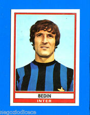 CALCIATORI 1973-74 Panini - Figurina-Sticker n. 150 - BEDIN - INTER -Rec