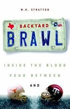Backyard Brawl: Inside the Blood Feud Between Texas and Texas A & M