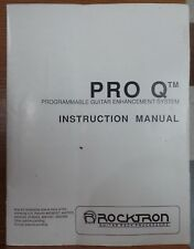 Rocktron Pro Q Programmable Guitar Enhancement System - Owners Manual Only