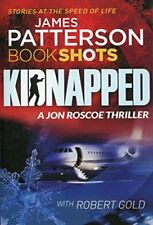 Kidnapped: BookShots (A Jon Roscoe Thriller),James Patterson
