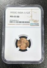 1932 (C) MS65 RB India British 1/12 Anna NGC UNC KM 509 King George V Calcutta