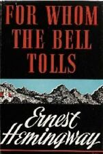 For Whom the Bell Tolls - Ernest Hemingway (1940, HC First Edition by Scribner)