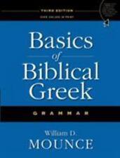 Basics of Biblical Greek Grammar by Mounce, William D.